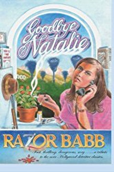 Goodbye Natalie by D. Razor Babb