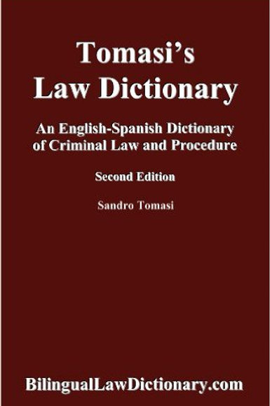 An English-Spanish Dictionary of Criminal Law and