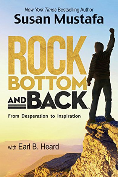Rock Bottom and Back: From Desperation to Inspiration