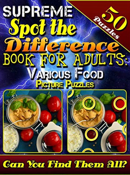 Spot the Difference Book for Adults: Food Picture Puzzles