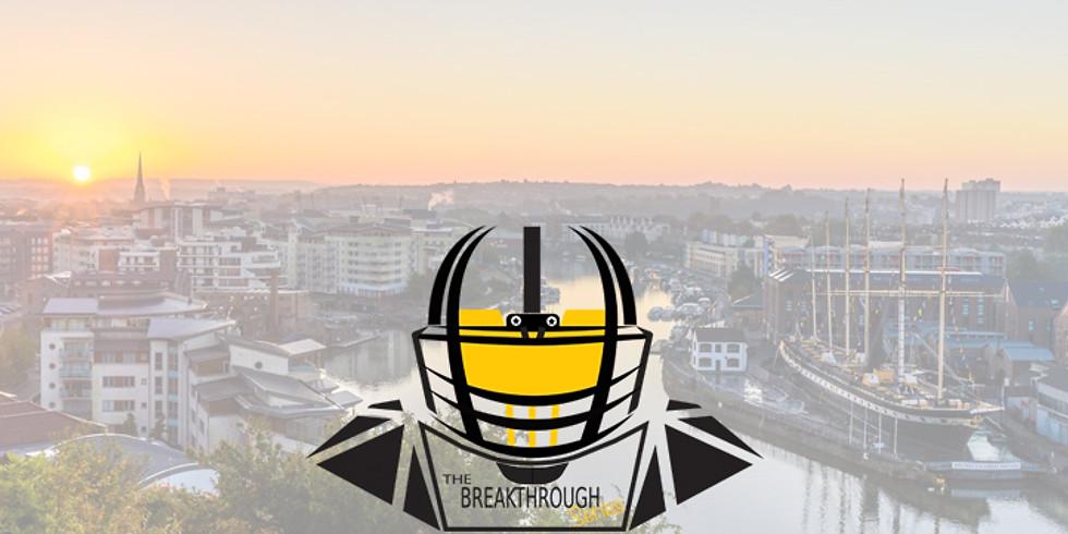 The Breakthrough Series:  Bristol