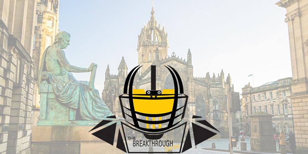 The Breakthrough Series:  Edinburgh