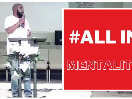 ALL IN Mentality - The Mindset To Change The World
