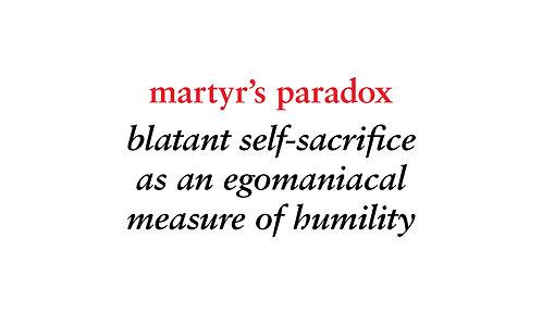 martyr's paradox