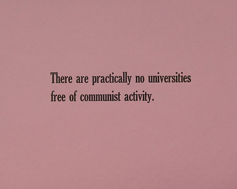 There are practically no universities free of communist activity.