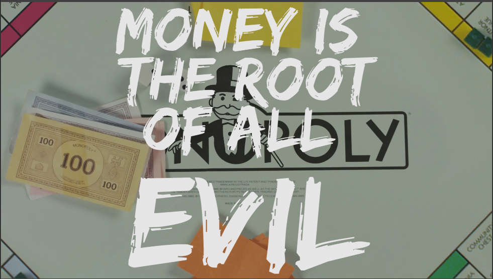 MONEY IS THE ROOT OF ALL EVIL | Mr H