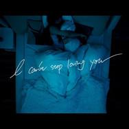 高瀬統也「I can't stop loving you」feat.大知正紘