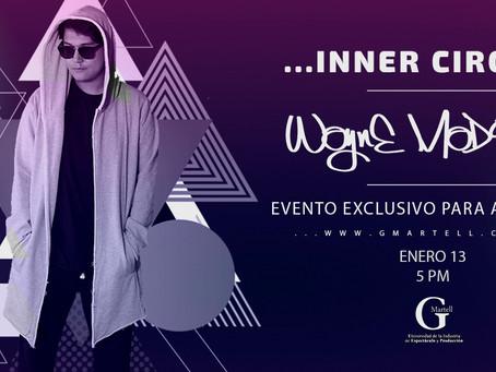 Inner Circle con WAYNE Madiedo | Evento Exclusivo para Alumnos