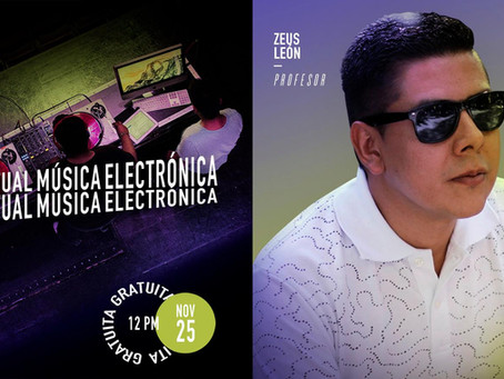 Clase virtual de Música electrónica por Zeus León
