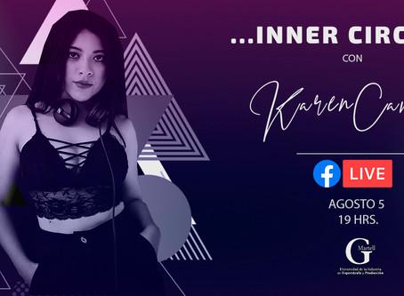 Inner Circle con Karen Campos