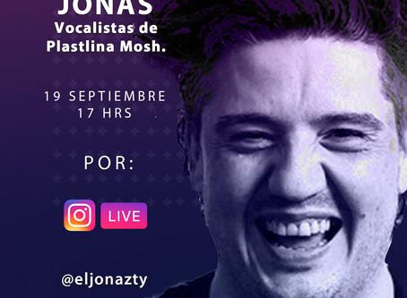 """Instagram Live con Jonás """"Vocalista de Plastilina Mosh"""""""