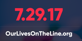 Our Lives On The Line - 7/29/17