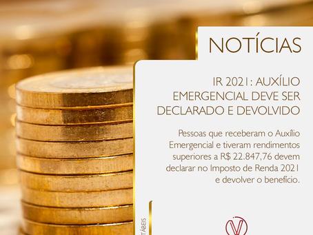 IR 2021: Auxílio emergencial deve ser declarado e devolvido