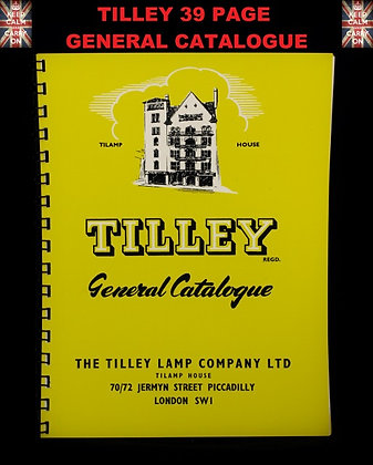 TILLEY LAMP GENERAL CATALOGUE