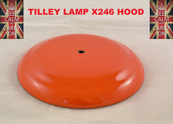 TILLEY LAMP X246 HOOD
