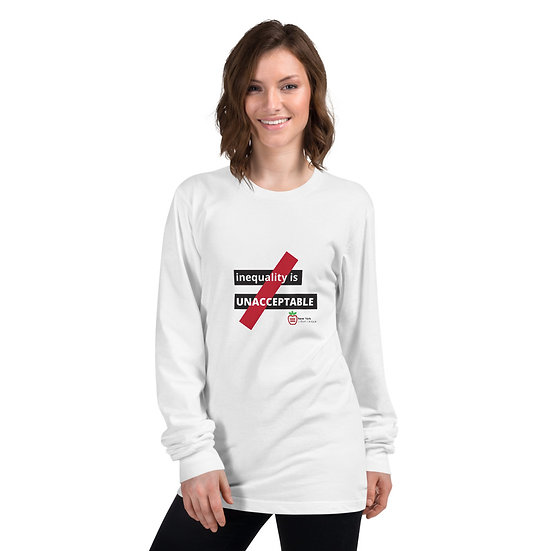 White Long Sleeve Inequality is Unacceptable T-shirt