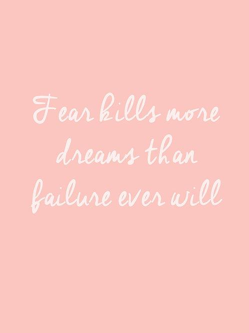 Fear kills