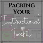 Packing Your Instructional Toolkit