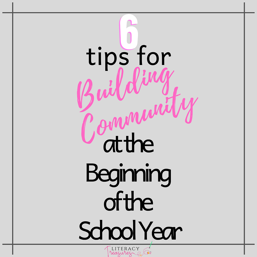 6 tips for Building Community at the Beginning of the School Year