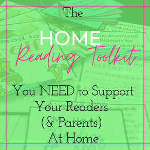 The HOME Reading Toolkit You NEED to Support Your Readers At Home