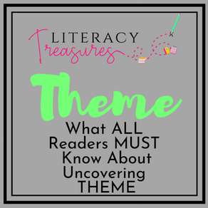 What ALL Readers MUST Know About Uncovering THEME