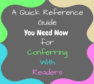 Quick Reference Guide for Conferring With Readers