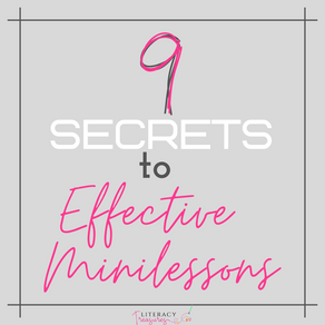 9 Secrets to Effective Minilessons