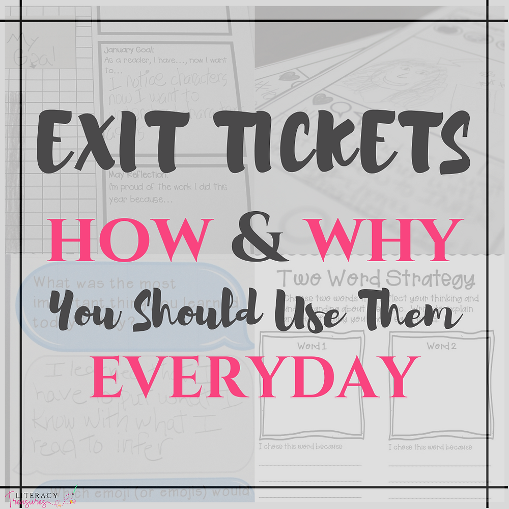 Exit Tickets How and Why You Should Use Them Every Day