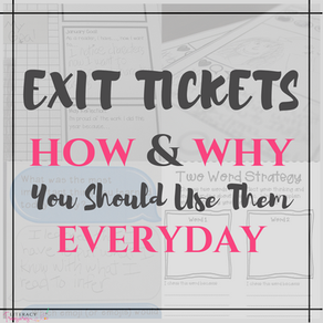 HOW and WHY You Should Be Using Exit Tickets Every Day