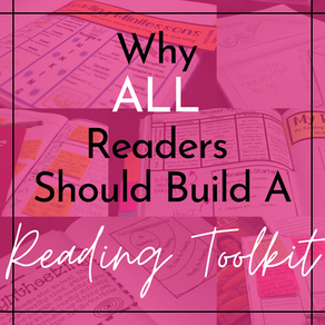 Why ALL Readers Should Build A Reading Toolkit