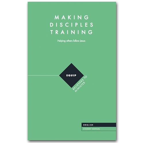 Making Disciples Training - Teacher's Manual