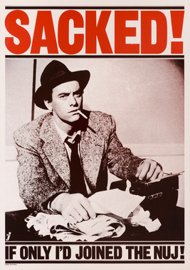 David King, Sacked!, National Union of Journalists, c. 1978. Photograph: the actor John Ireland filming All the King's Men (1949)