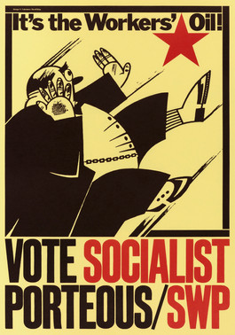 David King, It's the Workers' Oil!, Socialist Workers Party, 1978. Image: Nikolay Valerianov, a detail from the poster Worker and Peasant Women – All Should Go to the Polls, 1925