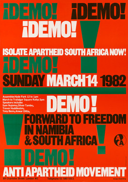 David King, Demo! Demo! Demo!, Anti-Apartheid Movement, 1982