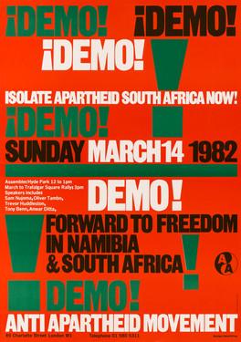 David King, Demo! Demo! Demo!, Anti-Apartheid Movement, 1982
