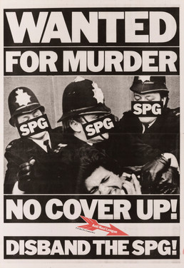 David King, Wanted for Murder, Anti-Nazi League, 1979. The SPG (Special Patrol Group) was a squad within the Metropolitan Police that specialised in public disturbances.