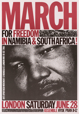 David King, March for Freedom in Namibia & South Africa!, Anti-Apartheid Movement, 1986. Photograph of Nelson Mandela