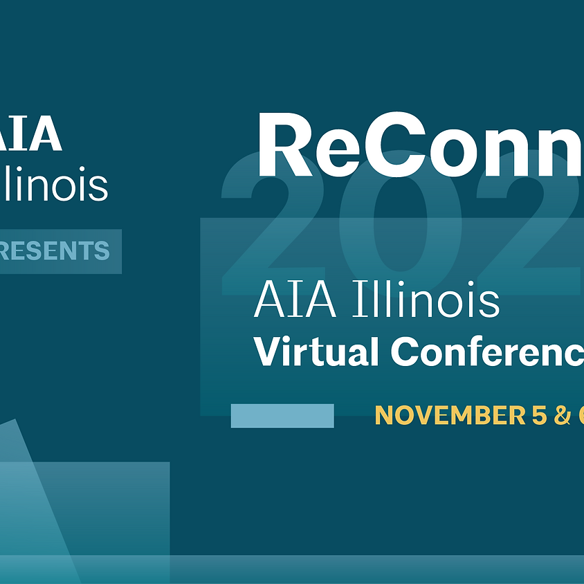 AIA Illinois Virtual Conference ReConnect