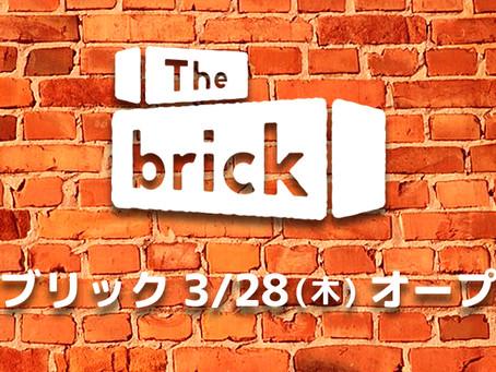 2019 / 3 / 28(木)「The brick」(ザ・ブリック)アメリカ村にOPEN!