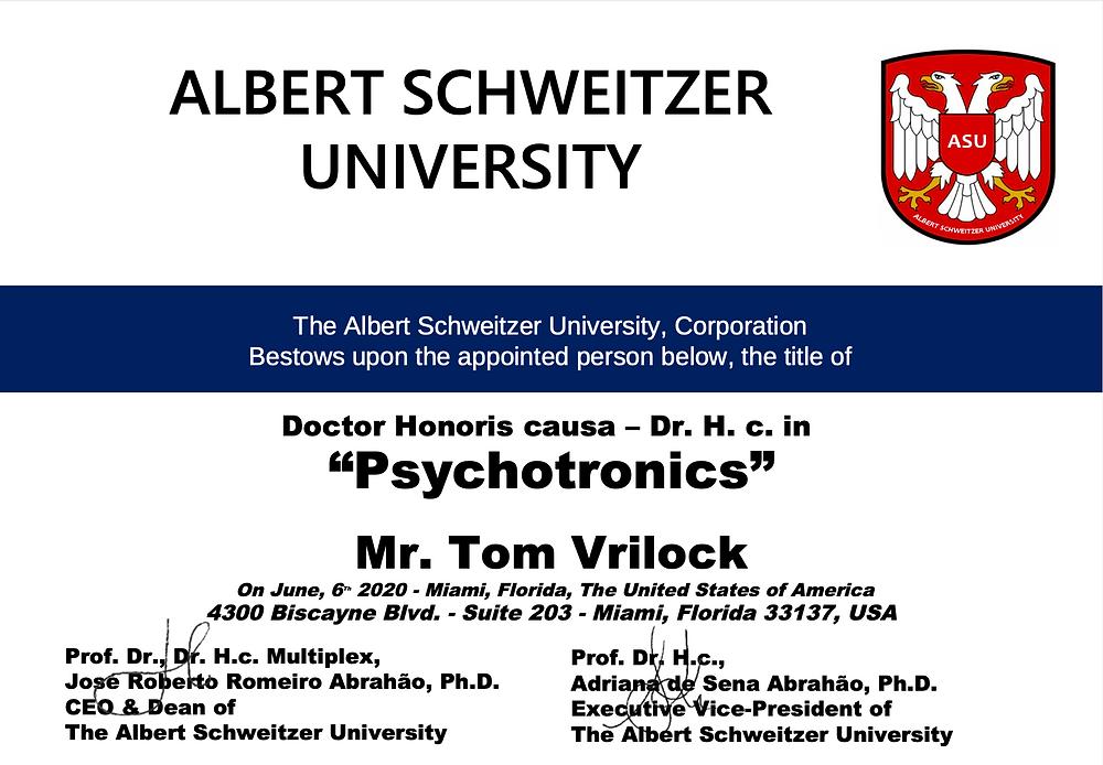 Albert Schweitzer University Tom Vrilock Psionics Psychotronics Doctor Honoris