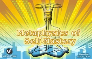 Metaphysics of Self-Mastery, Vrilock Press