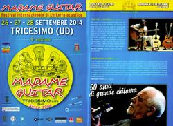 ITALIE Festival « Madame Guitar » à TRISCESIMO