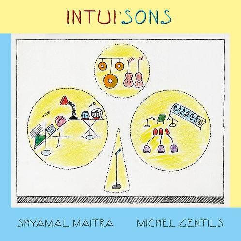 INTUI'SONS (ft. Shyamal MAÏTRA) - CD