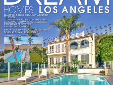 Dream Homes Magazine cover & double-page spread with Santa Monica beachfront residence shot by me