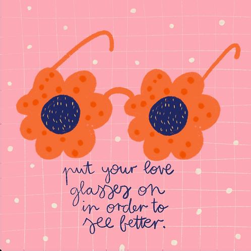 Put YourLove Glasses on