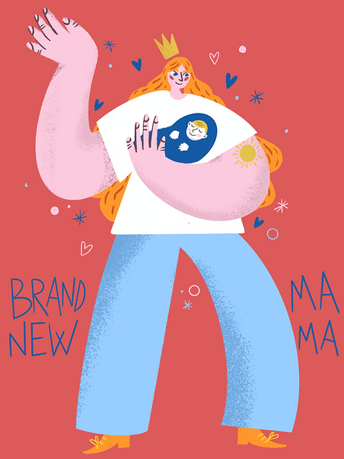 Brand New Mama
