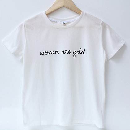 T-Shirt WOMEN ARE GOLD - Blanc