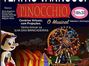 PINOCCHIO, O MUSICAL - NO TEATRO VANNUCCI