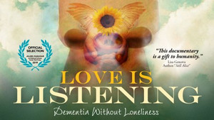Love is Listening: Dementia withoutLoneliness