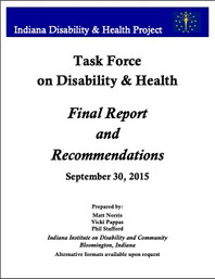 For the Indiana State Department of Health, Philip Stafford led this effort to build a foundation of knowledge and stakeholder participation that could lead to improvements in health for people with disabilities.